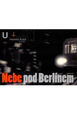 Nebe pod Berlinem (PROMO MARS 2021)