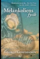 GOSPODINOV Georgi Melankoliens fysik (check price)