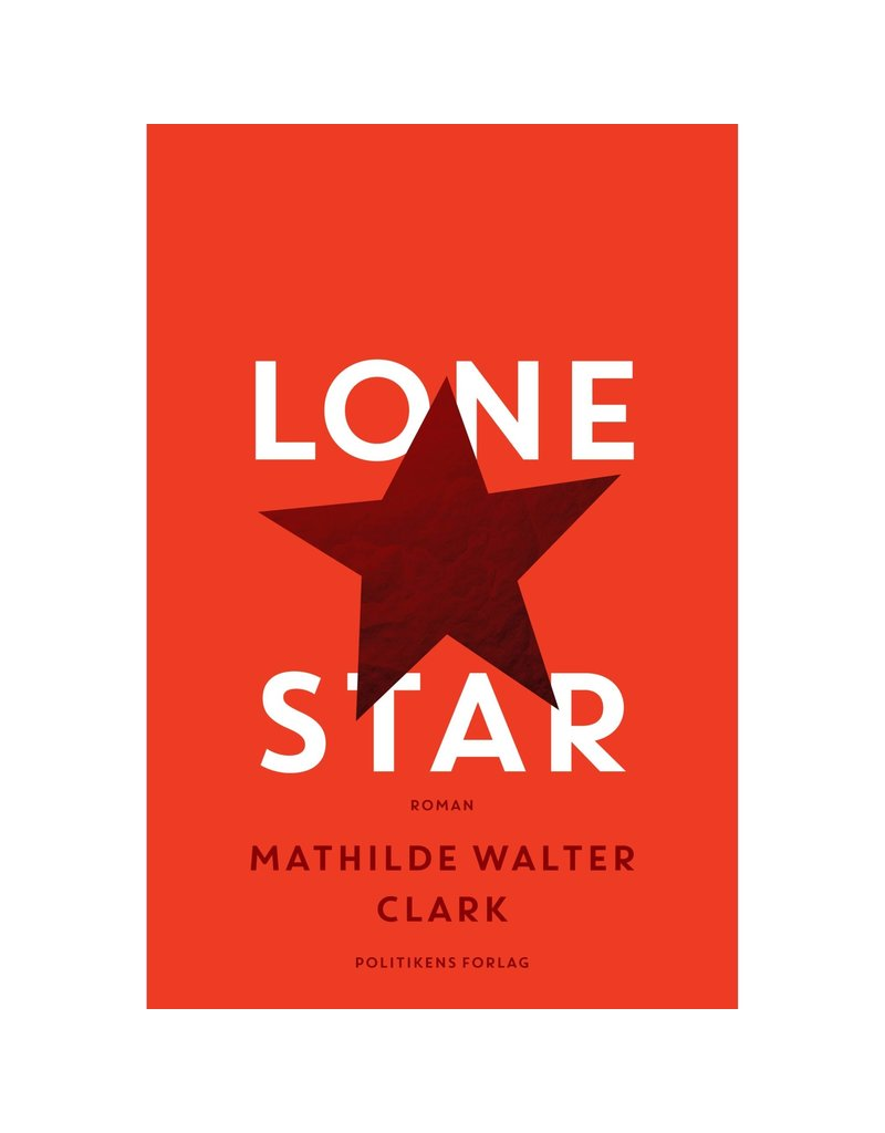 Lone star - WALTER CLARK, Mathilde