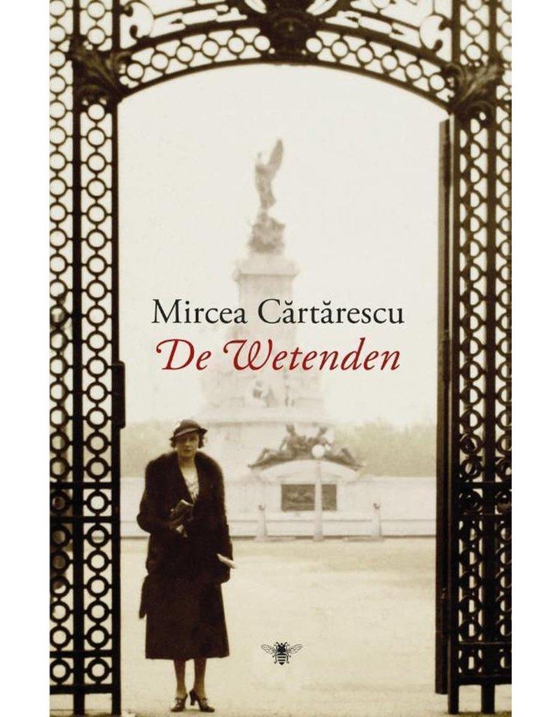 Cărtărescu Mircea De Wetenden
