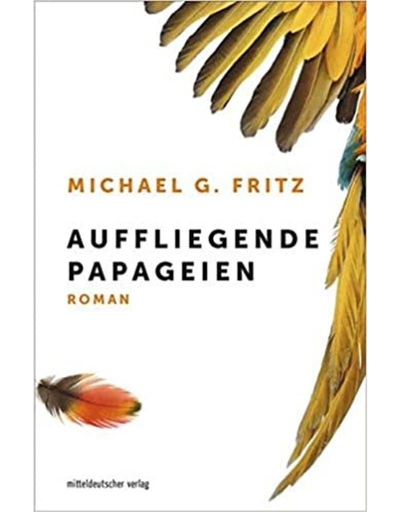 FRITZ Michael G. Auffliegende papageien