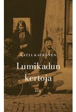 KAUKONEN Katja Lumikadun kertoja