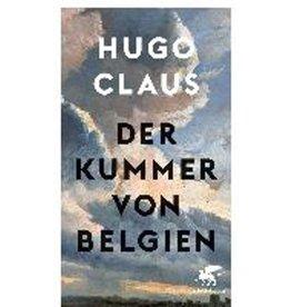 CLAUS Hugo Der Kummer von Belgien
