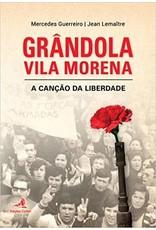 Grândola Vila Morena, a cançao da liberdade