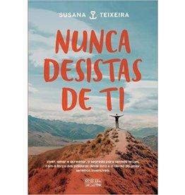 TEIXEIRA Susana Nunca desistas de ti