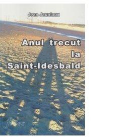 Anul trecut la Saint Idesbald (Romanian translation from French)