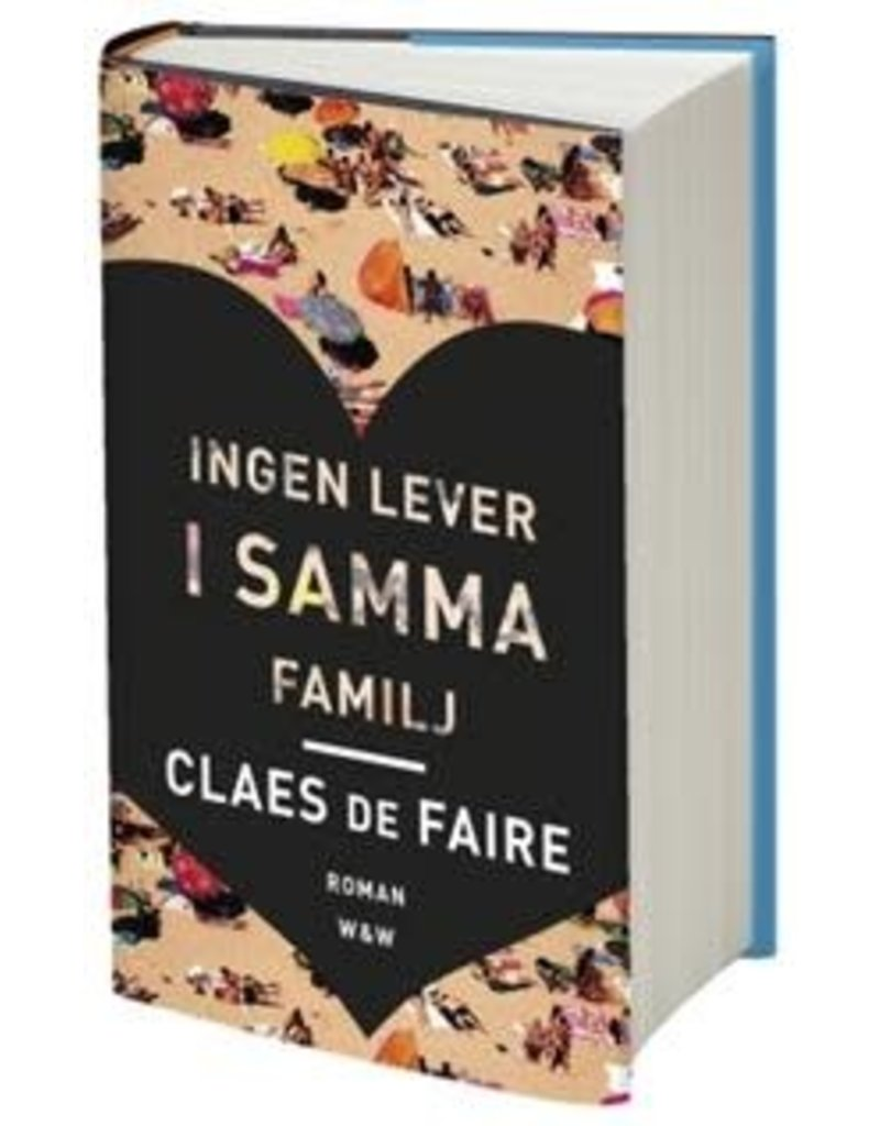 DE FAIRE Claes Ingen lever i samma familj