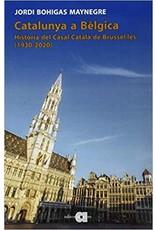 Catalunya a Bèlgica. Historia del Casal Català de Bussel.les (1930-2020)