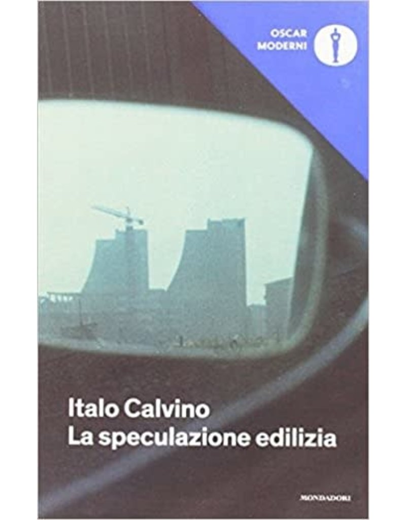 CALVINO Italo La speculazione edilizia