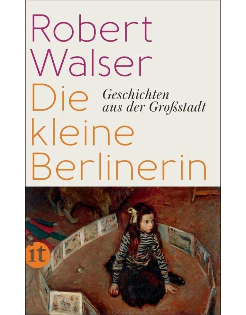 WALSER Robert Die kleine Berlinerin