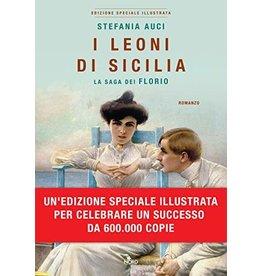 I leoni di Sicilia. La saga dei Florio. Ediz. illustrata