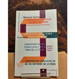 Esame di coscienza di un letterato / Examen de conscience d'un litteraire / Examination of conscience by a man of letters / Examen de conciencia de un hombre de letras