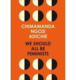 ADICHIE Chimamanda Ngozi We should all be feminists
