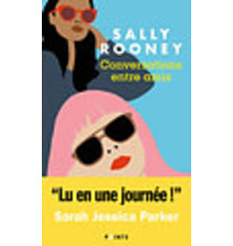 ROONEY Sally Conversations entre amis