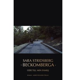 STRIDSBERG Sara Beckomberga - Ode till min familj (hardback)