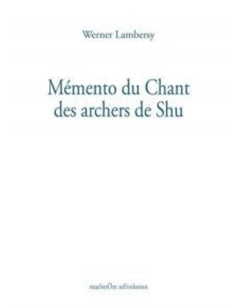 Mémento du chant des archers de Shu
