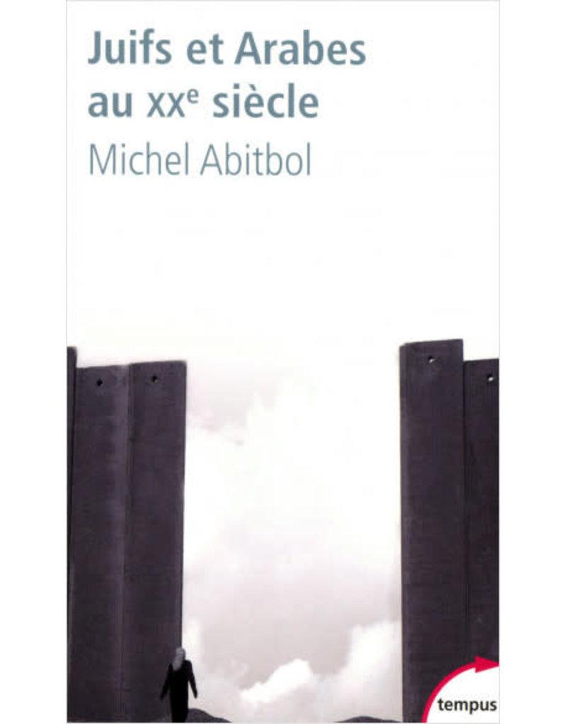 ABITBOL Michel Juifs et Arabes au 20e siecles