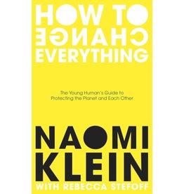 Klein Naomi How To Change Everything
