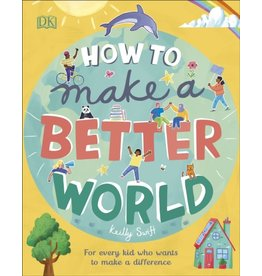 SWIFT Keilly How To Make A Better World