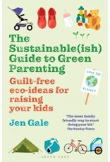 GALE Jen 49019900Gb Sustainableish Guide To Green Parentin G