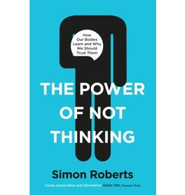 ROBERTS Simon 49019900Gb Power Of Not Thinking