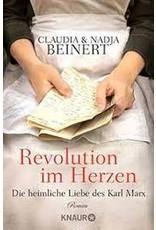 BEINERT Claudia & Nadja Revolution im Herzen. Die heimliche Liebe des Karl Marx
