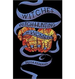 FEDERICI Silvia 49019900Gb Witches Witch Hunting & Women