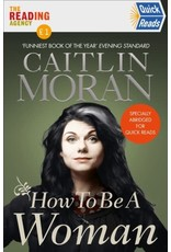 MORAN Caitlin 49019900Gb How To Be A Woman