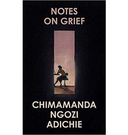 ADICHIE Chimamanda Ngozi Notes On Grief