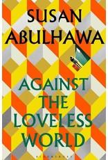 Against a loveless world