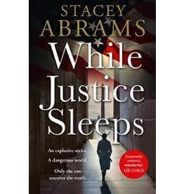 ABRAMS Stacey 49019900Gb While Justice Sleeps