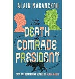 Death Of Comrade President