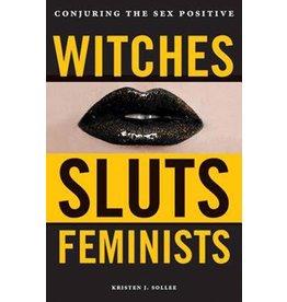 Kristen J Sollée Witches sluts feminists