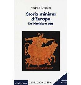 Andrea Zannini Storia ùinima d'Europa. Dal Neolitico a oggi