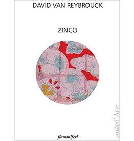 DAVID VAN REYBROUCK Zinco