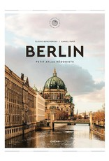 Berlin. Petit atlas hédoniste