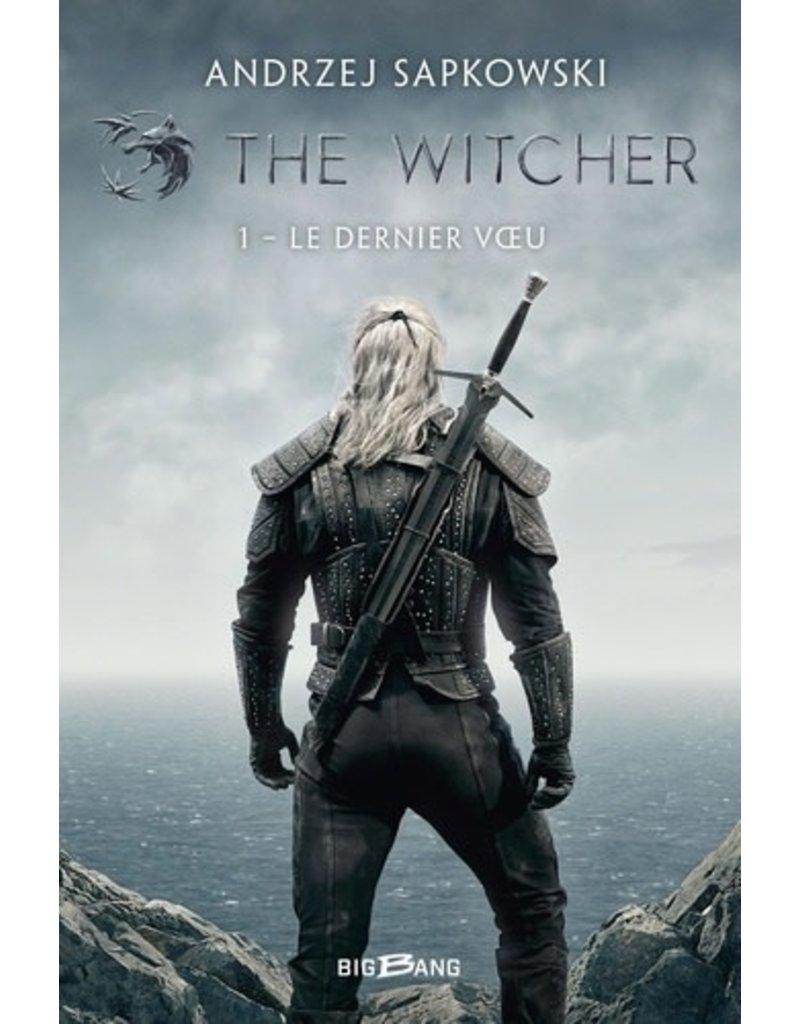 The witcher. Le dernier voeu