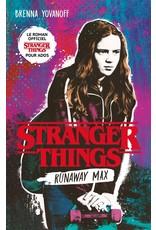 Stranger Things. Runaway max