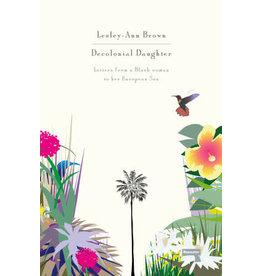 Lesley-Ann Brown Decolonial daughter