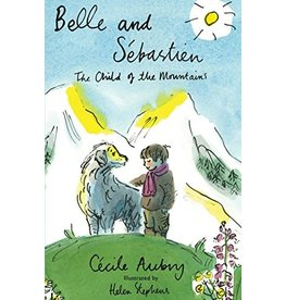 Cécile Aubry Belle and Sebastien. Child of the mountains