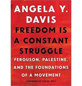 Angela Y. Davis Freedom is a constant struggle