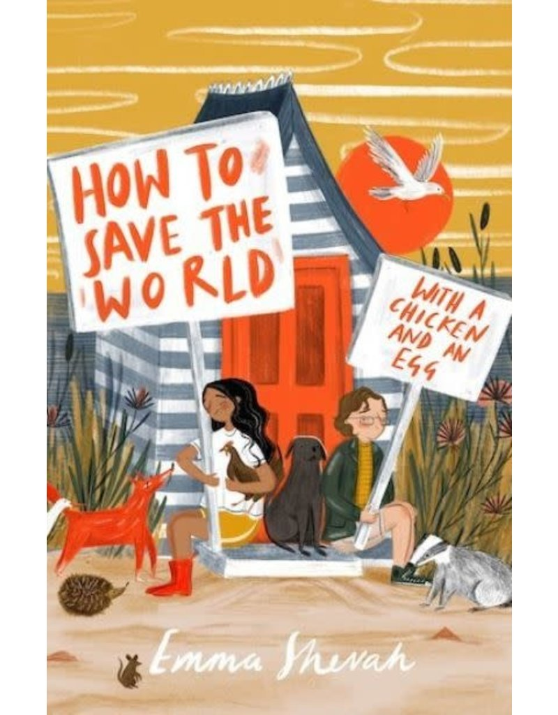 Emma Shevah How to save the world with a chicken and a egg