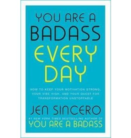 Jen Sincero You are a badass every day