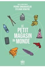 Pierre Singaravélou, Sylvain Venayre Petit magasin du monde