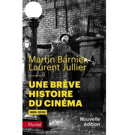 Martin Barnier, Laurent Jullier Une brève histoire duc inéma