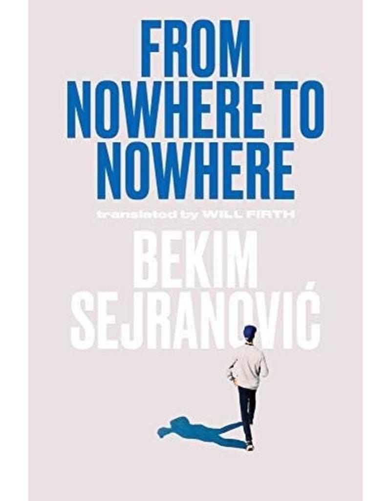 Bekim Sejranovic From nowhere to nowhere