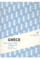 Grèce La nouvelle odyssée