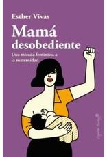 Mama desobediente