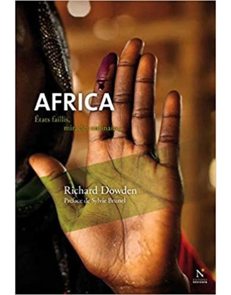 Africa. Etats faillis, miracles ordinaires