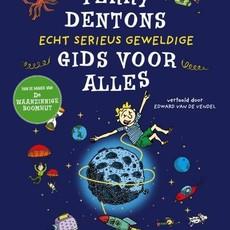 Novelle Terry Dentons echt serieus geweldige gids voor alles